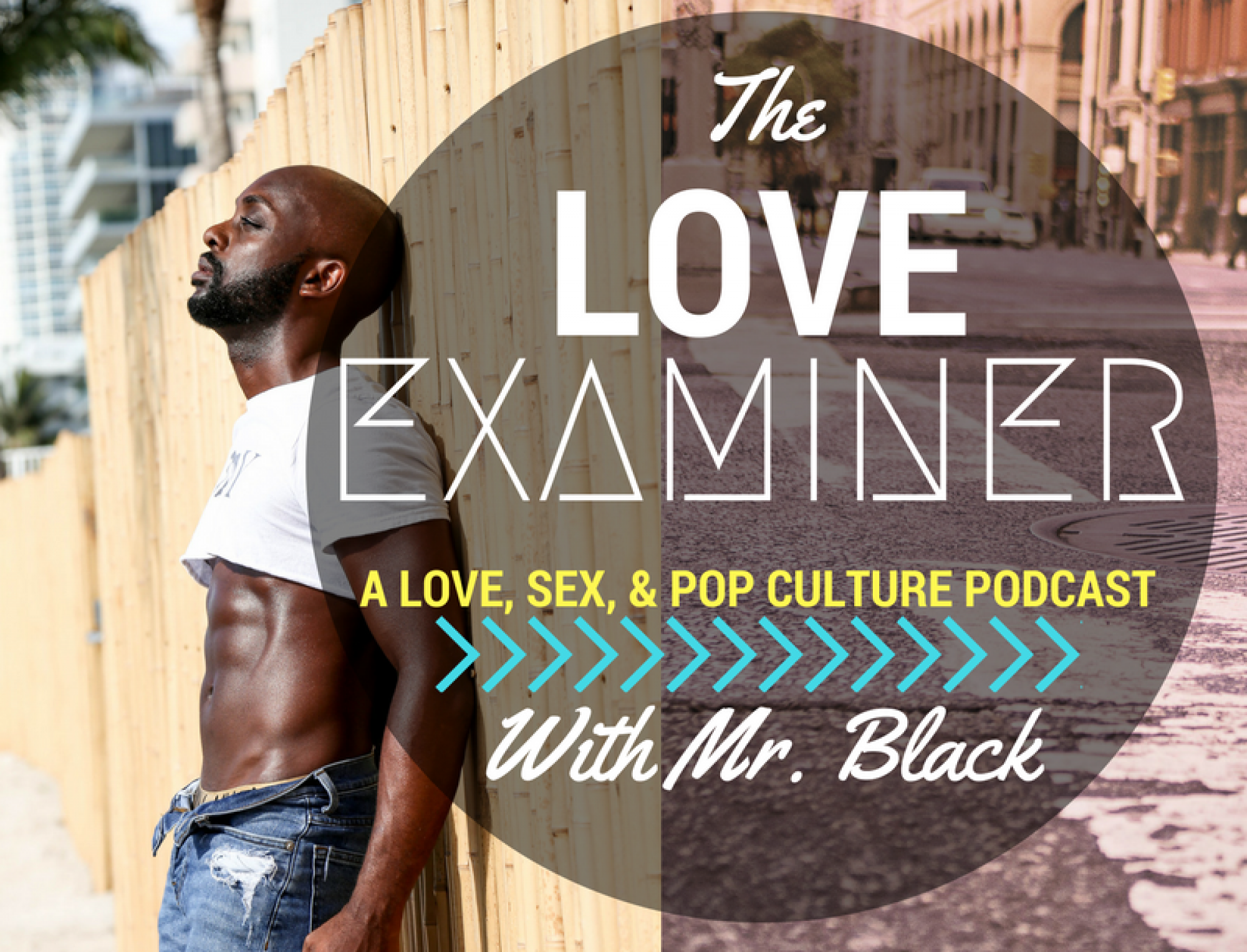 THE LOVE EXAMINER PODCAST